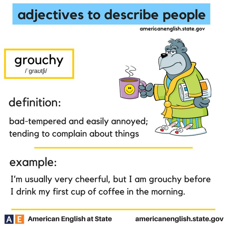 adjectives to describe people: grouchy