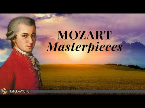 4) 6 Hours Mozart Masterpieces - YouTube | MUSIC in 2019