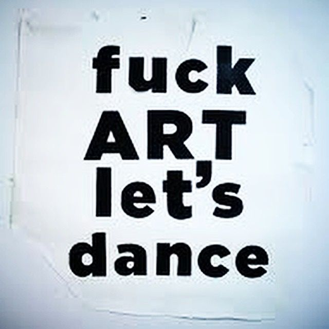 Fuck art lets dance designs, themes, templates and downloadable graphic elements on dribbble