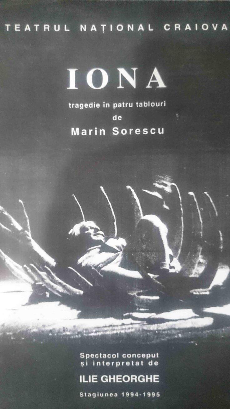 Iona – Tragedie în 4 tablouri de Marin Sorescu,este un spectacolul de tipul one-man-show în interpretarea incredibilă a actorului Ilie Gheorghe.
