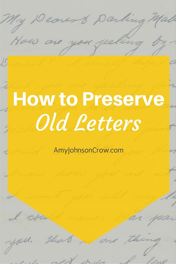 How to Preserve Old Letters - Old letters are valuable, but we need to take care of them. Denise Levenick, the Family Curator, shares tips on how to keep old letters safe.