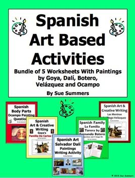Spanish Art Based Activities Bundle of 5 Worksheets by Sue Summers - Includes activities based on works by Velázquez, Ocampo, Botero, Dalí and Goya.