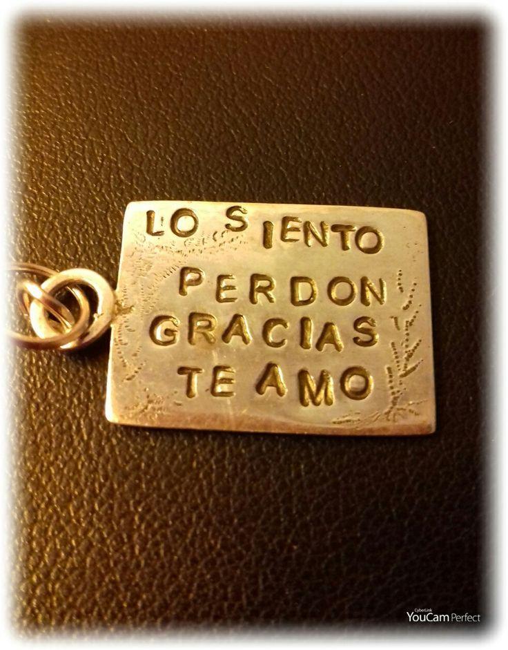 Las cuatro palabras  mágicas  Ho'oponopono en plata. Creacion de Jorge Vergara.