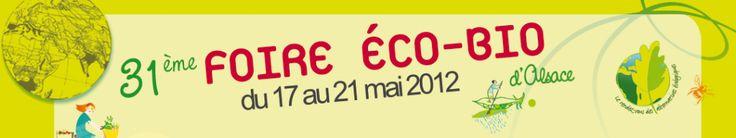 La 31èmeFoire Eco-Bio d'Alsaceaura lieu du jeudi 17 mai 2012 au lundi 21 mai 2012 auParc Expo de Colmar.Le thème de cette année :La ville en éco-transition. Pendant ces 5 jours, venez rencontrer450 exposantsde tous les domaines.