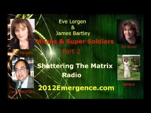 Eve Lorgen, James Bartley, Reptilians, Aliens, Military, Avatars, Milabs and Supersoldiers part2 - YouTube