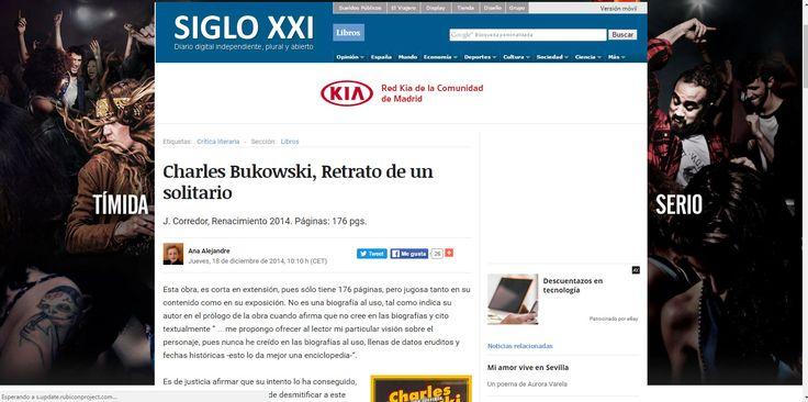 """CRÍTICA DE LA BIOGRAFÍA 2CHARLES BUKOWSKI.RETRATO DE UN SOLITARIO"""", DE J. CORREDOR"""