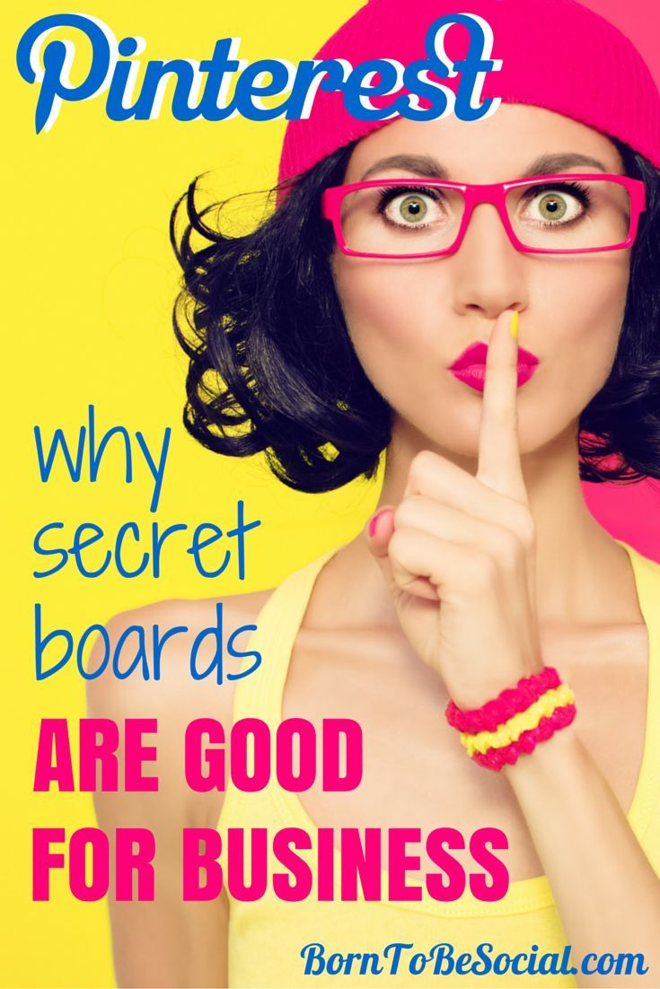 PINTEREST: WHY SECRET BOARDS ARE GOOD FOR BUSINESS. Secret boards are one of the most useful Pinterest features. They are your secret business weapon to help you plan, research, collect and coordinate behind the scenes. Discover how any business can benefit from this discrete, but very useful feature!