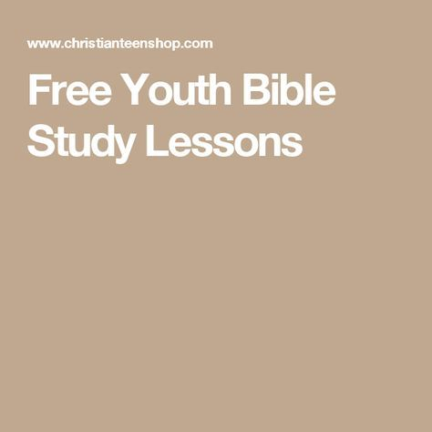 Free Youth Bible Study Lessons