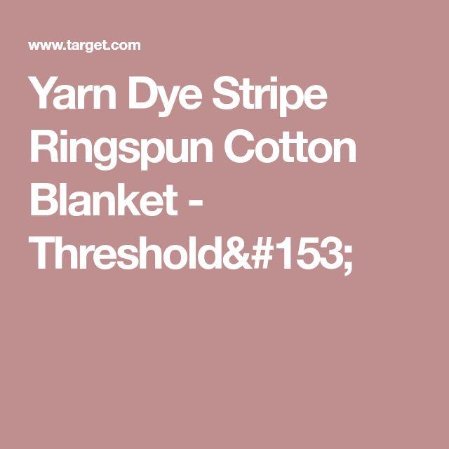 Yarn Dye Stripe Ringspun Cotton Blanket - Threshold™ in Gray for upholstered bench