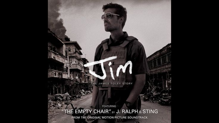 """""""The Empty Chair"""" By J. Ralph & Sting - Original Song From Jim: The Jame..."""