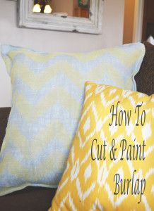 How to cut & paint burlap. This was a fun project, I'll definitely be painting more burlap soon!