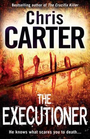 """The Executioner"" (Robert Hunter #2) book by Chris Carter."