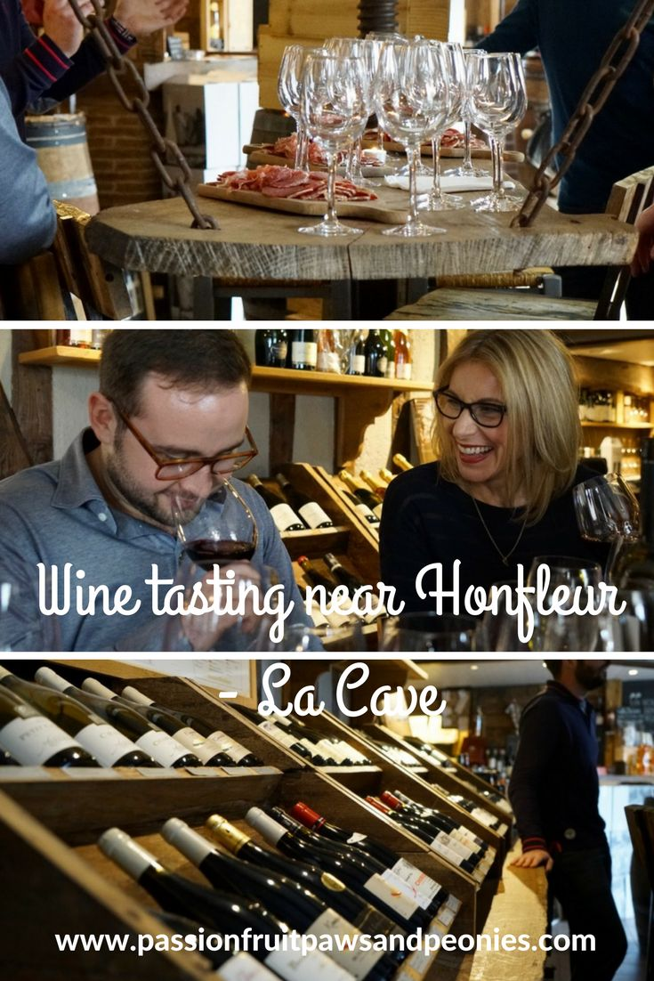 If you are looking for a wine tasting near Honfleur in Normandy you should look no further than La Cave. They are located in the heart of Pays d'Auge, just a stones throw north of Honfleur harbour. A wine tasting experience can be a stuffy experience, especially when in France, but we have visited La Cave before and we knew that we would be in for some fun - French wine tasting with charm, humour and passion.