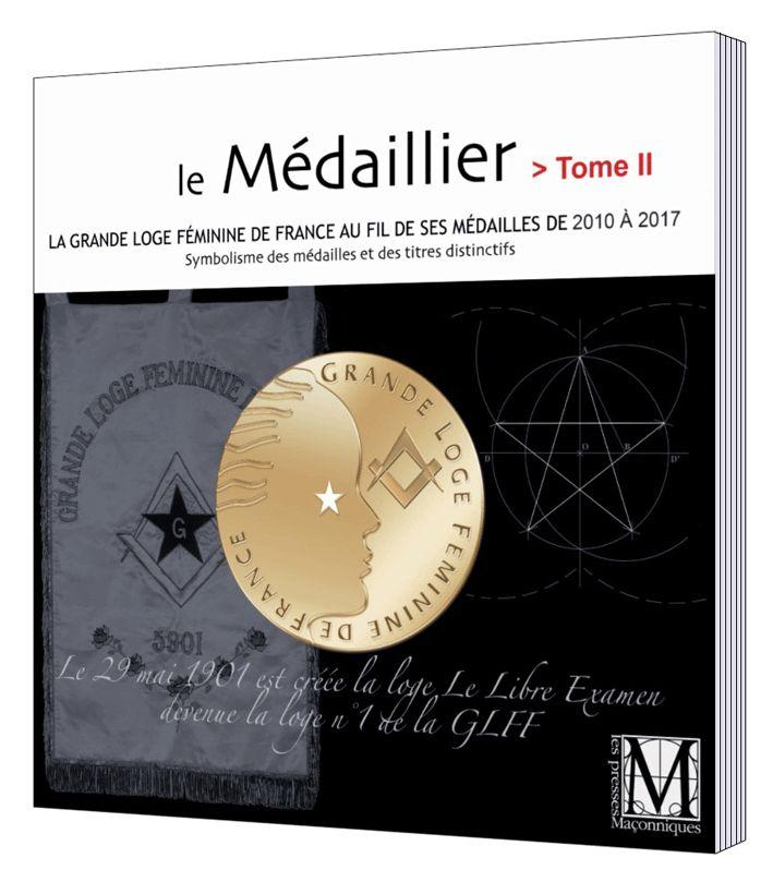 «le Médaillier de la GLFF» Tome II (livre)