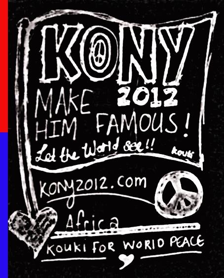Make Kony Famous by KOUKI Graphic design
