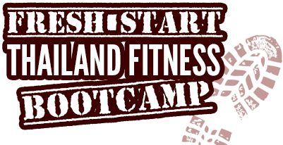 Fresh Start Thailand Fitness Bootcamp February 2014 News!!! | Fresh Start :: Thailand Fitness Bootcamp