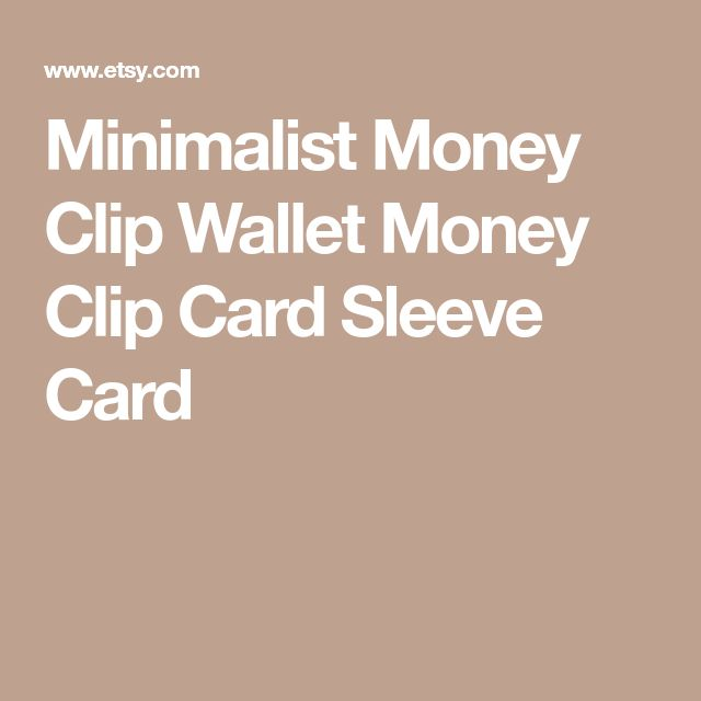 Minimalist Money Clip Wallet Money Clip Card Sleeve Card