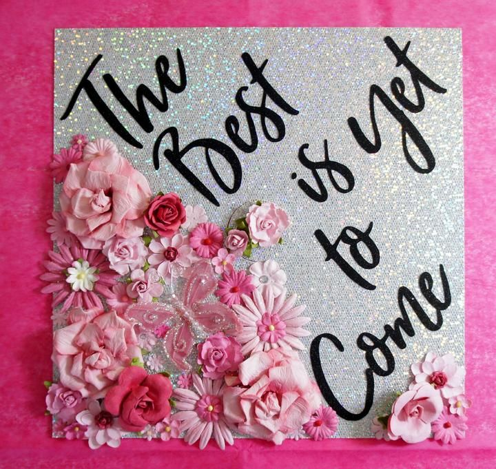 The Best is Yet Custom Graduation Topper Decoration Graduation Topper - Flowers and Glitter