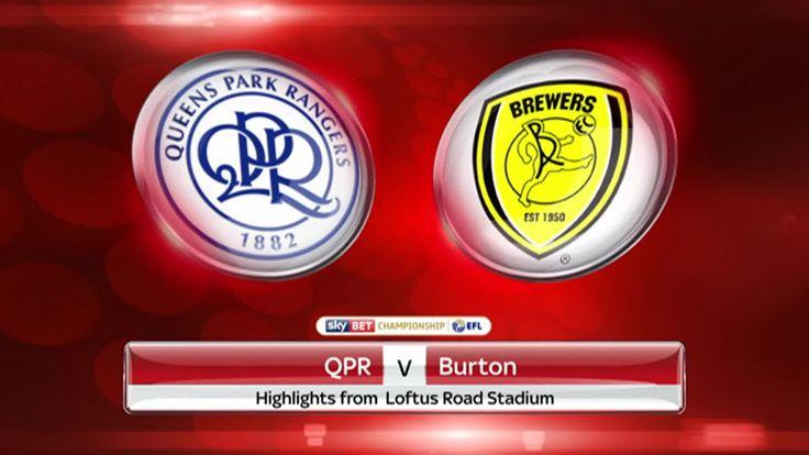 ควีนส์ ปาร์ค เรนเจอร์ส vs เบอร์ตัน วิเคราะห์บอลแชมป์เปี้ยนชิพอังกฤษ Queens Park Rangers vs Burton Championship English
