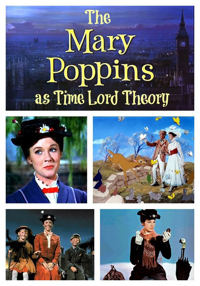 12 Reasons Mary Poppins Is Secretly A Time Lord