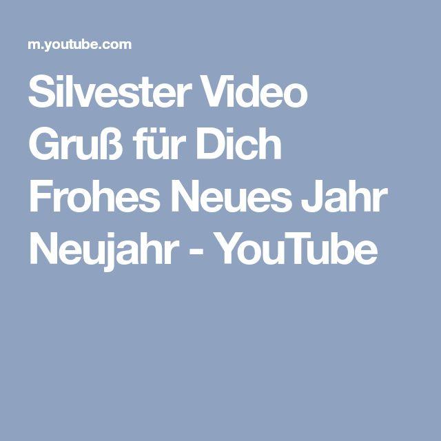 Silvester Video Gruß für Dich Frohes Neues Jahr Neujahr - YouTube