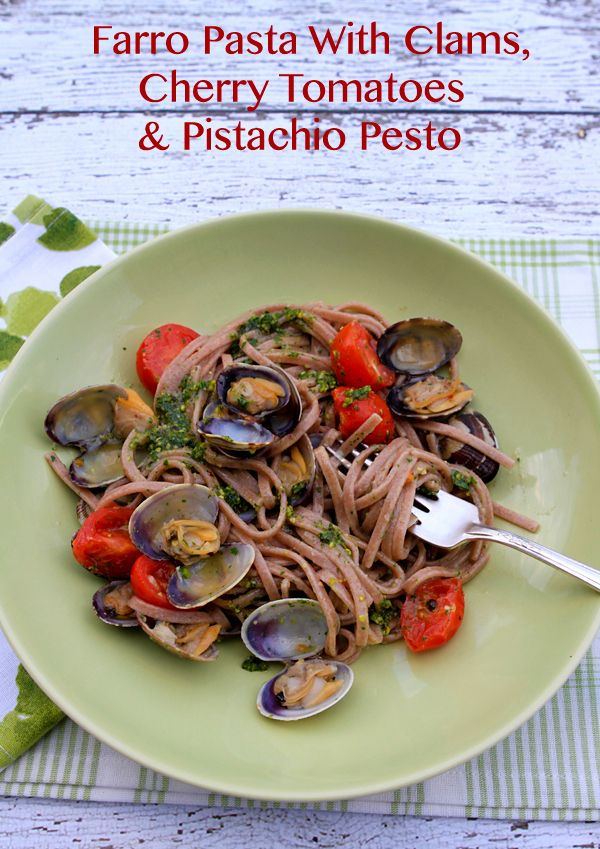 ... Food Forever » Pasta With Pistachio Pesto, Cherry Tomatoes and Clams