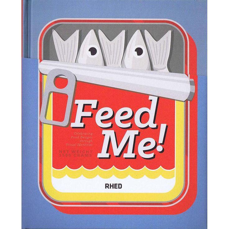 Feed Me! Celebrating Food Design bog fra Viking og Creas