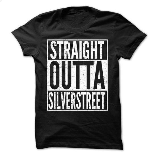 Straight Outta SILVERSTREET - Awesome Team Shirt ! - #rock tee #tshirt logo. GET YOURS => https://www.sunfrog.com/LifeStyle/Straight-Outta-SILVERSTREET--Awesome-Team-Shirt-.html?68278