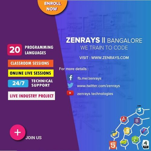 Are you planning to join the computer programming elites? ZenRays offers 20 languages, Classroom & Online Live Sessions, along with Live Industry Project. Call Us: +91 9916482106 WhatsApp Us: +91 9901220350 for more details | zenrays.com Bangalore