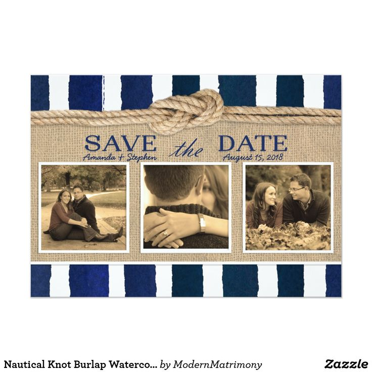 Nautical Knot Burlap Watercolor Save the Date Card The perfect Save the Date for a nautical themed wedding or event. This product features a navy blue watercolor striped background with a rope tied in a nautical knot. Bordered with a burlap-look texture. The perfect blend of timeless nautical style and rustic modern accents .Add 3 of your own engagement photos to fully customize the card. Square format photos work best with this product.