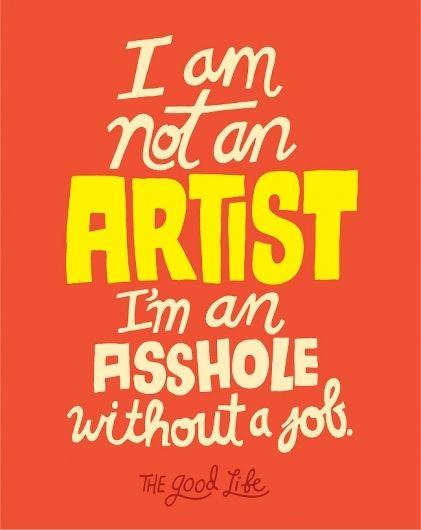 II'm not an artist, i'm an asshole without a job, hah Chris Piascik | BLDG//WLF