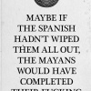 Mayan Calendar Predicts end of the world in 2012? Four Reasons to STFU.