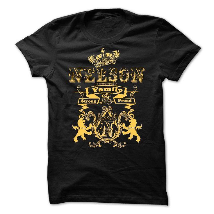 NELSON Family Strong Proud - T-Shirt, Hoodie, Sweatshirt