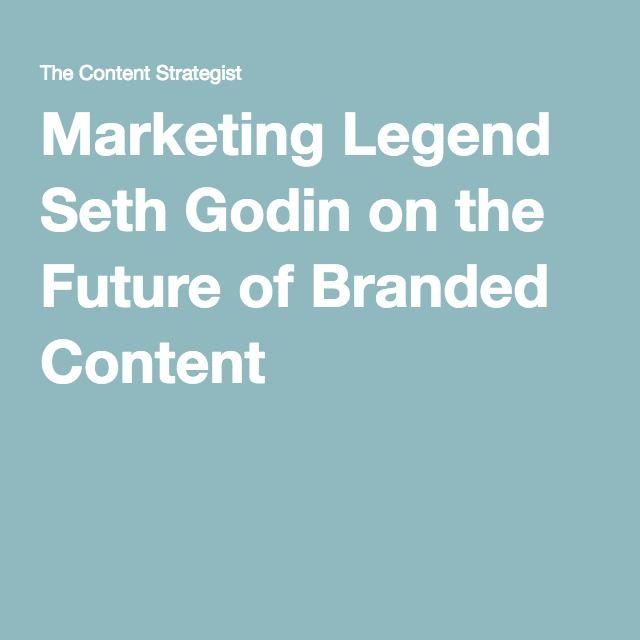 Marketing Legend Seth Godin on the Future of Branded Content