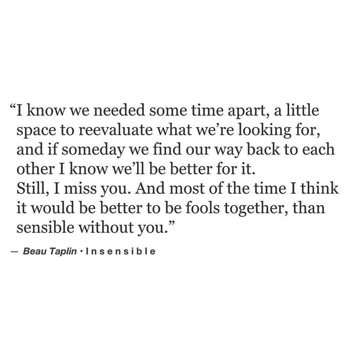 """""""I think it would be better to be fools together, than sensible without you. • my book, Buried Light is available via the link on the home page x. Love Beau"""""""