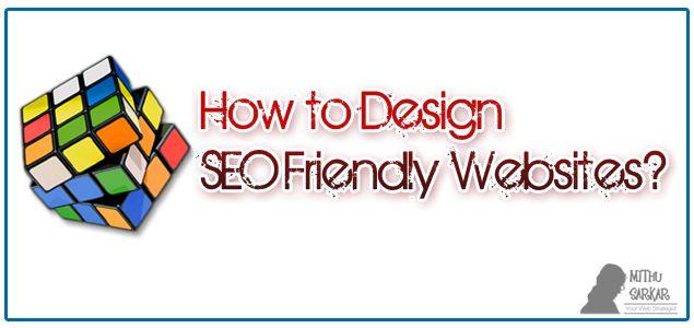 How to design a SEO friendly website?