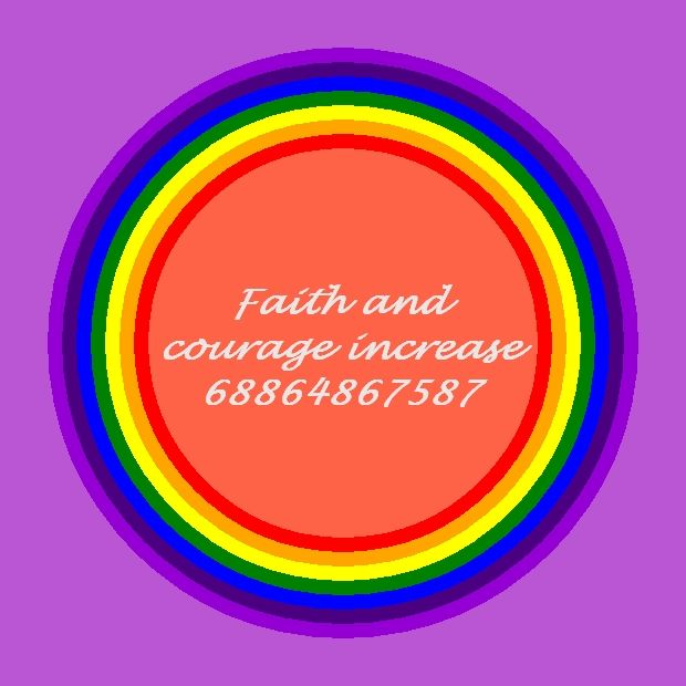 Increase Faith and Courage.