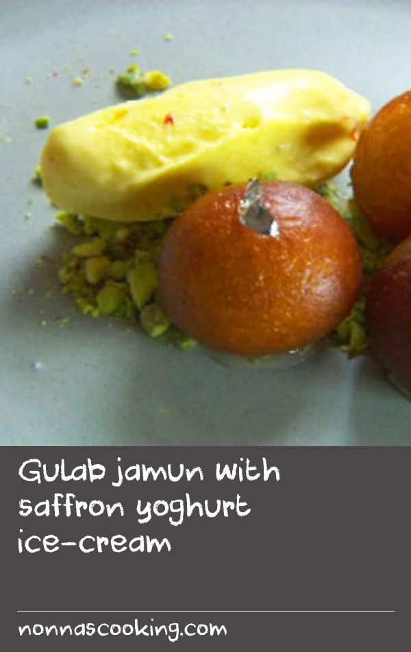 "Gulab jamun with saffron yoghurt ice-cream | This recipe has a long history for me as it was the first dish I ever made with my mother. I hope you enjoy it as much as I have over the years. ""This is nothing like the sticky, stodgy Gulab Jamun I remember having at the local Indian restaurant every week at university! It's a delicately spiced dish with that cooling, intriguing saffron-infused accompaniment. Because of that spice element, I wouldn't want to overpower it with tonnes of sweetness…"