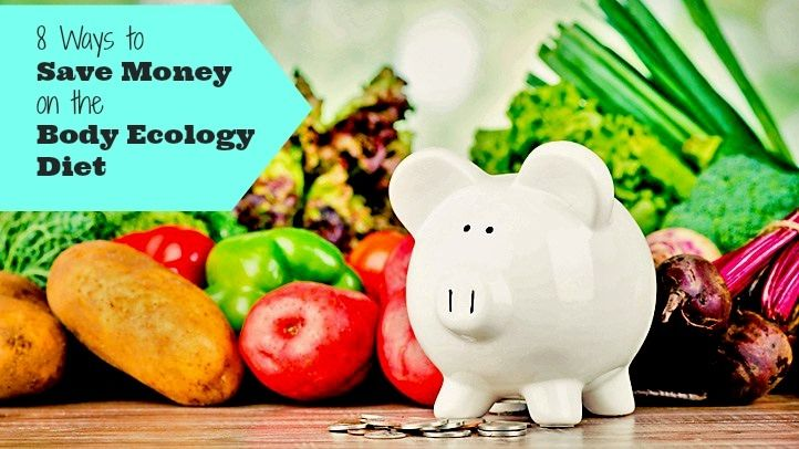 Spending too much on the Body Ecology Diet? Try these 8 tips to start saving now!