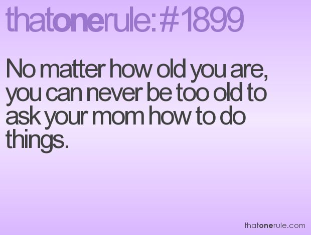 truth: Remember This, Miss My Mom, Best Friends, Momma 3, Mom 3, My Life, Love You Mom, Love My Mom, Random Questions