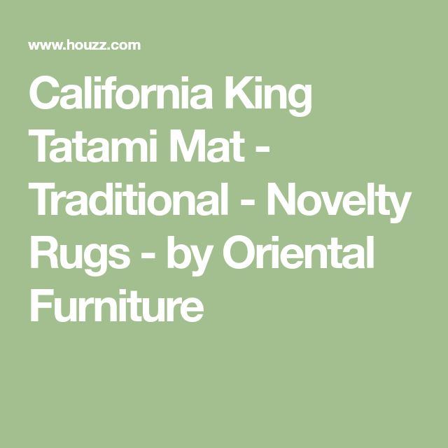 California King Tatami Mat - Traditional - Novelty Rugs - by Oriental Furniture