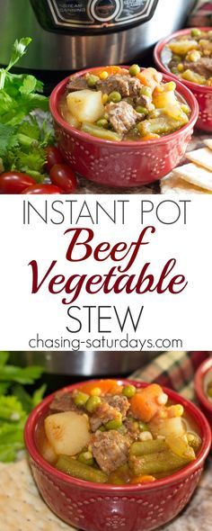 Instant Pot Beef Vegetable Stew, Easy Meal, Soup, Chasing Saturdays
