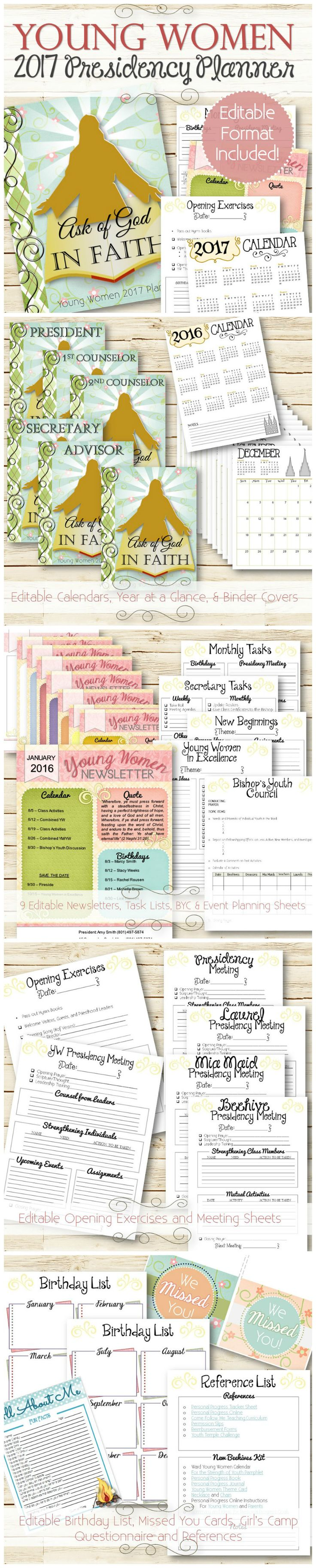 """2017 Young Women Presidency Planner, now included with an editable Word file so you can change and add text! Birthday lists, Monthly Task lists, BYC Sheet, Conducting Sheets, Presidency Meeting sheets, Newsletters, Calendars and more! Goes along with the 2017 YW """"Ask of God..in Faith"""" Theme."""