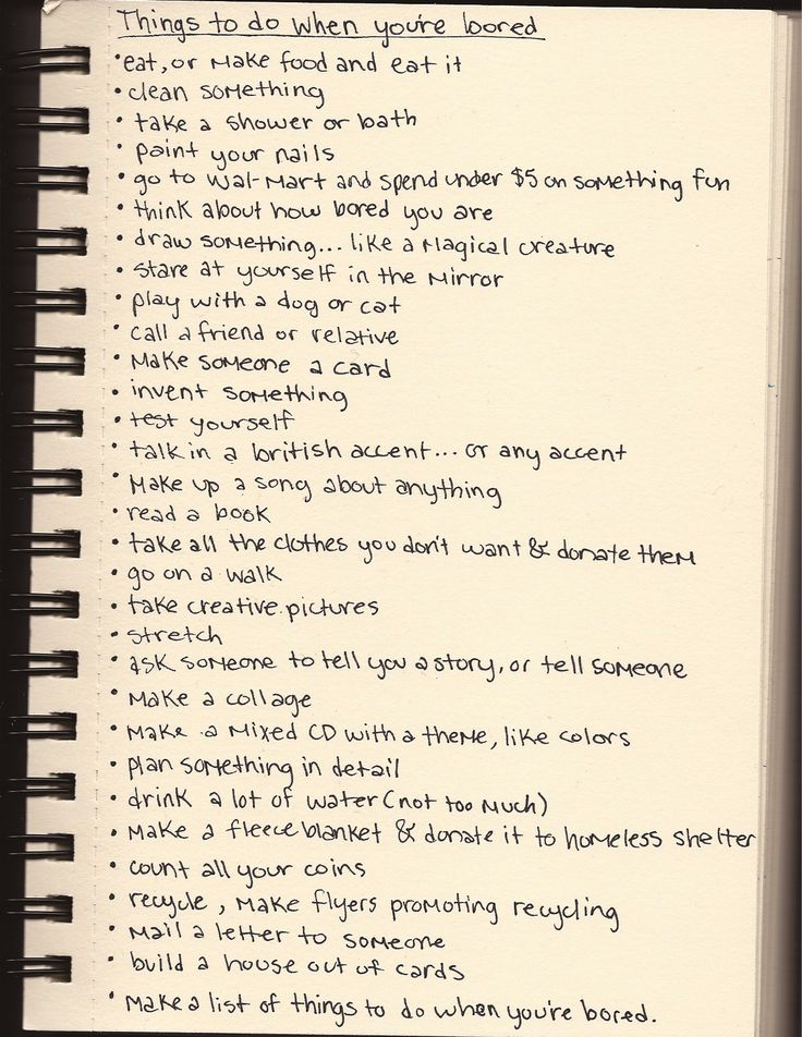 List I made... stuff to do when you're bored besides internet, TV, and video games.