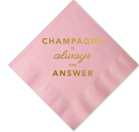 Bachelorette Party cocktail napkins - champagne is always the answer {Courtesy of cincinvintage.com}