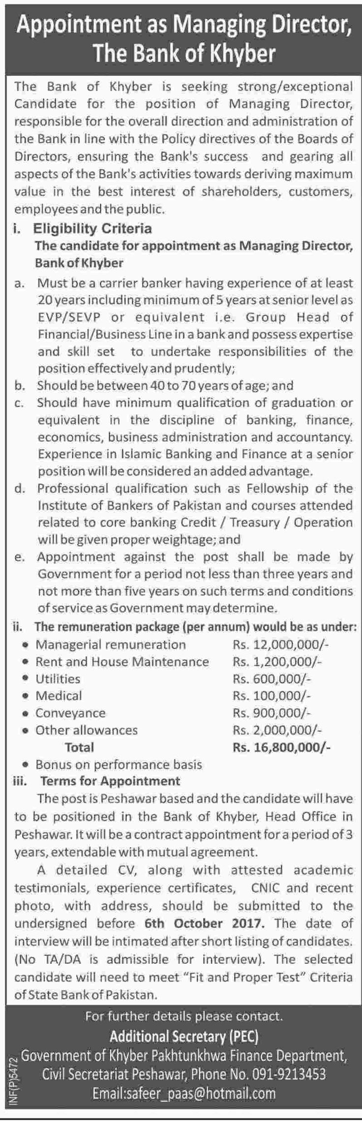 The Bank of Khyber Job   	Managing Director  Last Date to Apply: Oct 6, 2017 Newspaper: Daily Dawn - Sep 20, 2017     #Managing Director