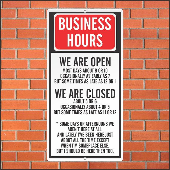 Best Business Hours Sign Ideas On Pinterest Store Hours - 24 funniest signs ever spotted around 6 just brilliant
