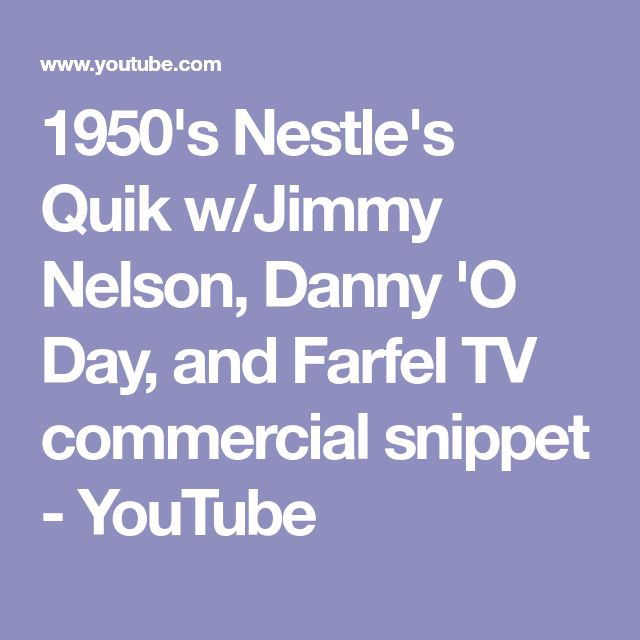 1950's Nestle's Quik w/Jimmy Nelson, Danny 'O Day, and Farfel TV commercial snippet - YouTube