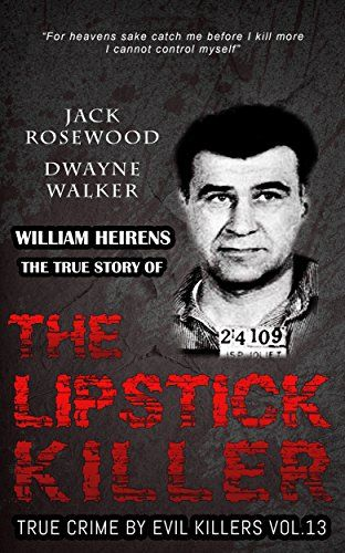 William Heirens: The True Story of The Lipstick Killer: Historical Serial Killers and Murderers (True Crime by Evil KIllers Book 13):   In the early 1940s, the city of Chicago was in the midst of a one man crime wave. But this crime wave was unlike any other in Chicago history. It was not perpetrated by a seasoned gangster like Al Capone or sophisticated serial killer like John Wayne Gacy: the offender in question was an unassuming teenager named William George Heirens. Before Heirens'...