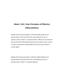 """Week 1 DQ 1 Key Principles of Effective Differentiation    Analyze the five key principles of effective differentiation and discuss which of the five will be the most difficult for you to embrace with a """"fluid"""" or… (More)"""